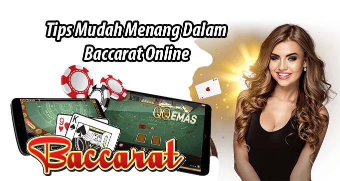 Tips Mudah Menang Dalam Baccarat Online